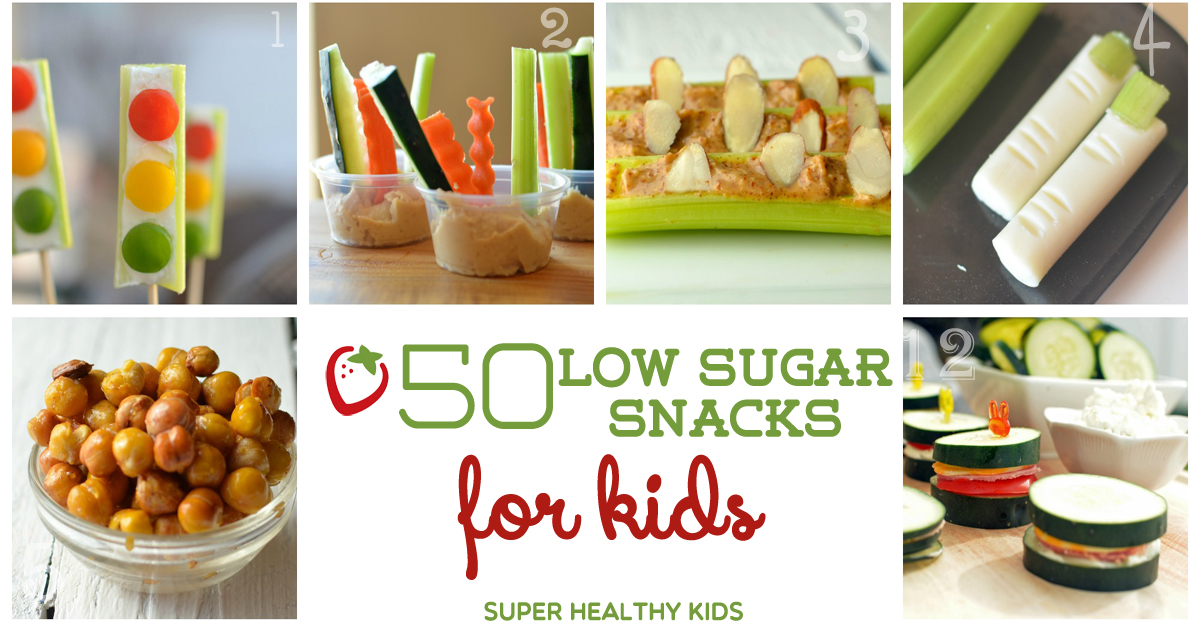 50 Low Sugar Snacks For Kids Super Healthy Kids